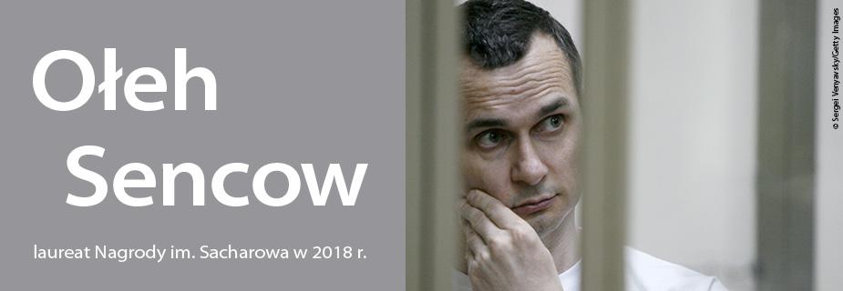 Ołeh Sencow, Laureat Nagrody im. Sacharowa w 2018 r.