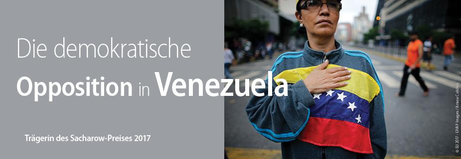 Die demokratische Opposition in Venezuela, Trägerin des Sacharow-Preises für geistige Freiheit 2017