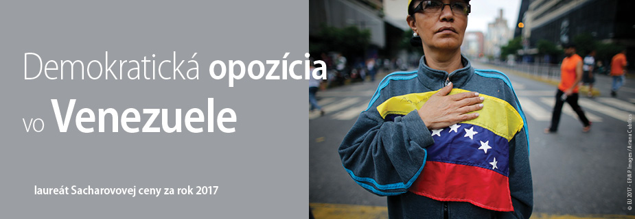 Demokratická opozícia vo Venezuele, laureát Sacharovovej ceny za slobodu myslenia za rok 2017