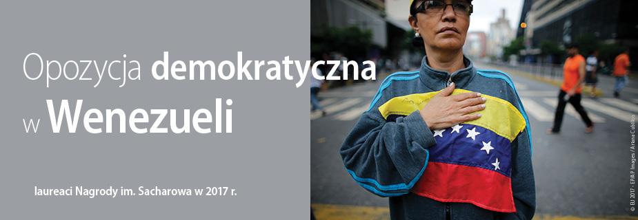 Opozycja demokratyczna w Wenezueli, laureaci Nagrody im. Sacharowa za wolność myśli w 2017 r.