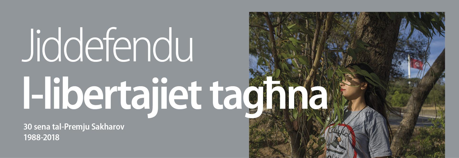 Jiddefendu l-libertajiet tagħna 30 sena tal-Premju Sakharov 1988-2018