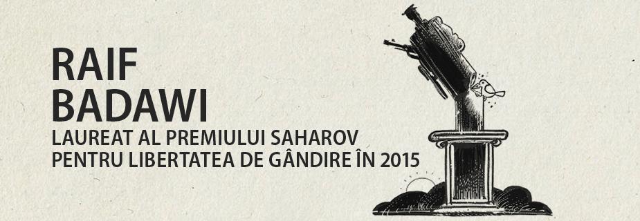 Raif Badawi, laureat al Premiului Saharov pentru libertatea de gândire, ediția 2015