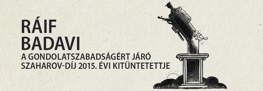 Ráif Badavi, a gondolatszabadságért járó Szaharov-díj 2015. évi kitüntetettje
