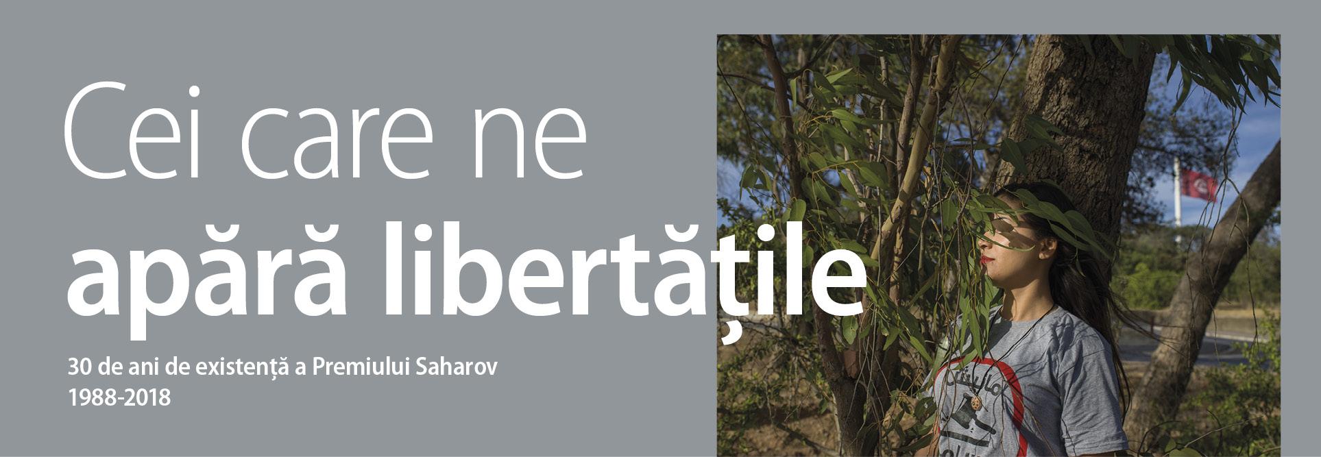 Cei care ne apără libertățile 30 de ani de existență a Premiului Saharov 1988-2018