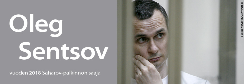 Vuoden 2018 Saharov-palkinnon saaja, Oleg Sentsov
